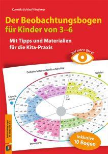Auf einen Blick! Der Beobachtungsbogen für Kinder von 3 bis 6