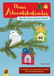 Unser Adventskalender für die Kita und zu Hause
