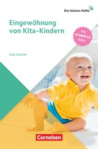 Eingewöhnung von Kita-Kindern